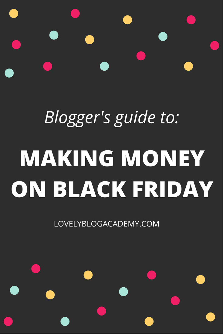 Your complete guide to making money on black friday with affiliate marketing